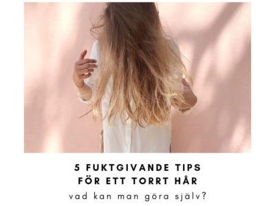 behandling for torrt har 5 tips